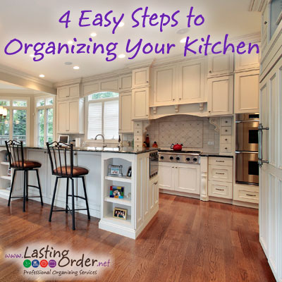 4 Easy Steps to Organize Your Kitchen