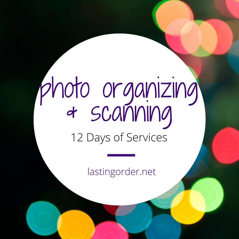 12 Days of Services – Day 1: Photo Organizing & Scanning