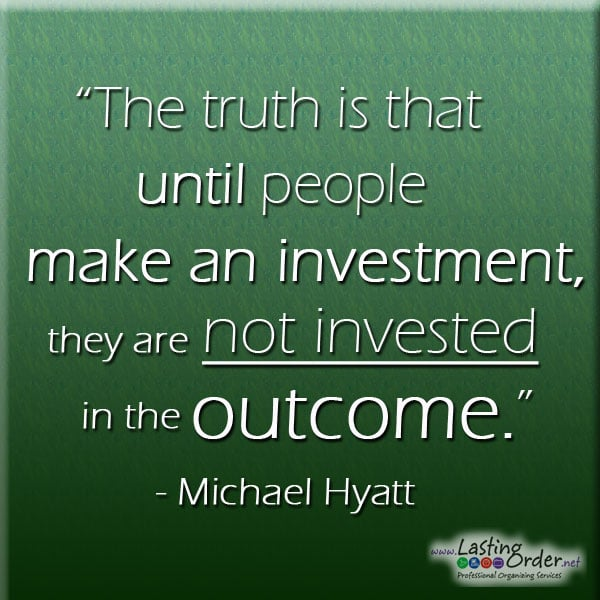 Monday Motivation:  Invest in the Outcome