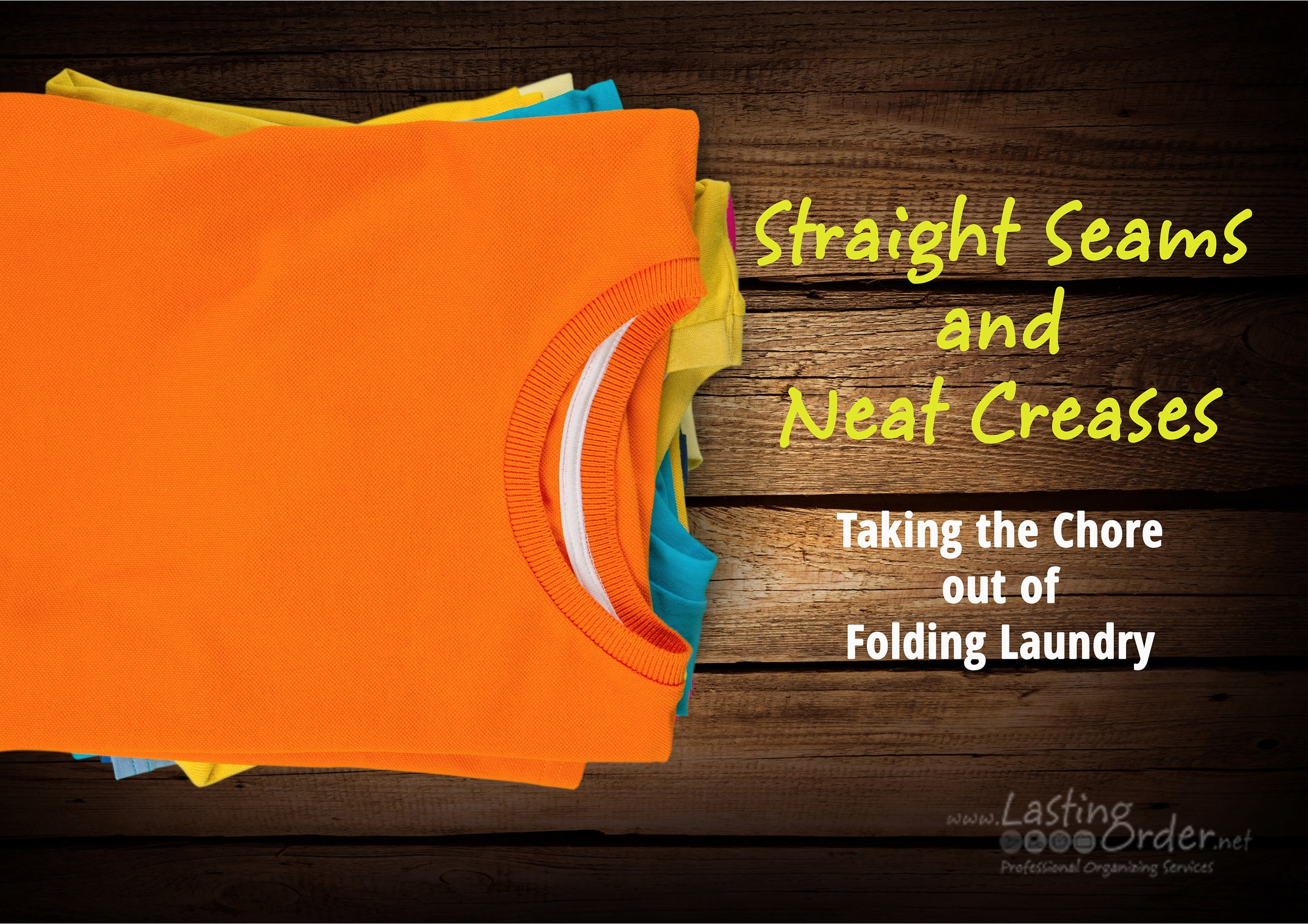 Straight Seams and Neat Creases: Taking the Chore out of Folding Laundry