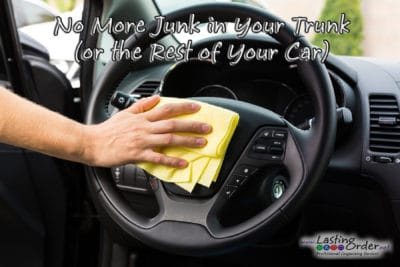 No More Junk in Your Trunk (or the Rest of Your Car)