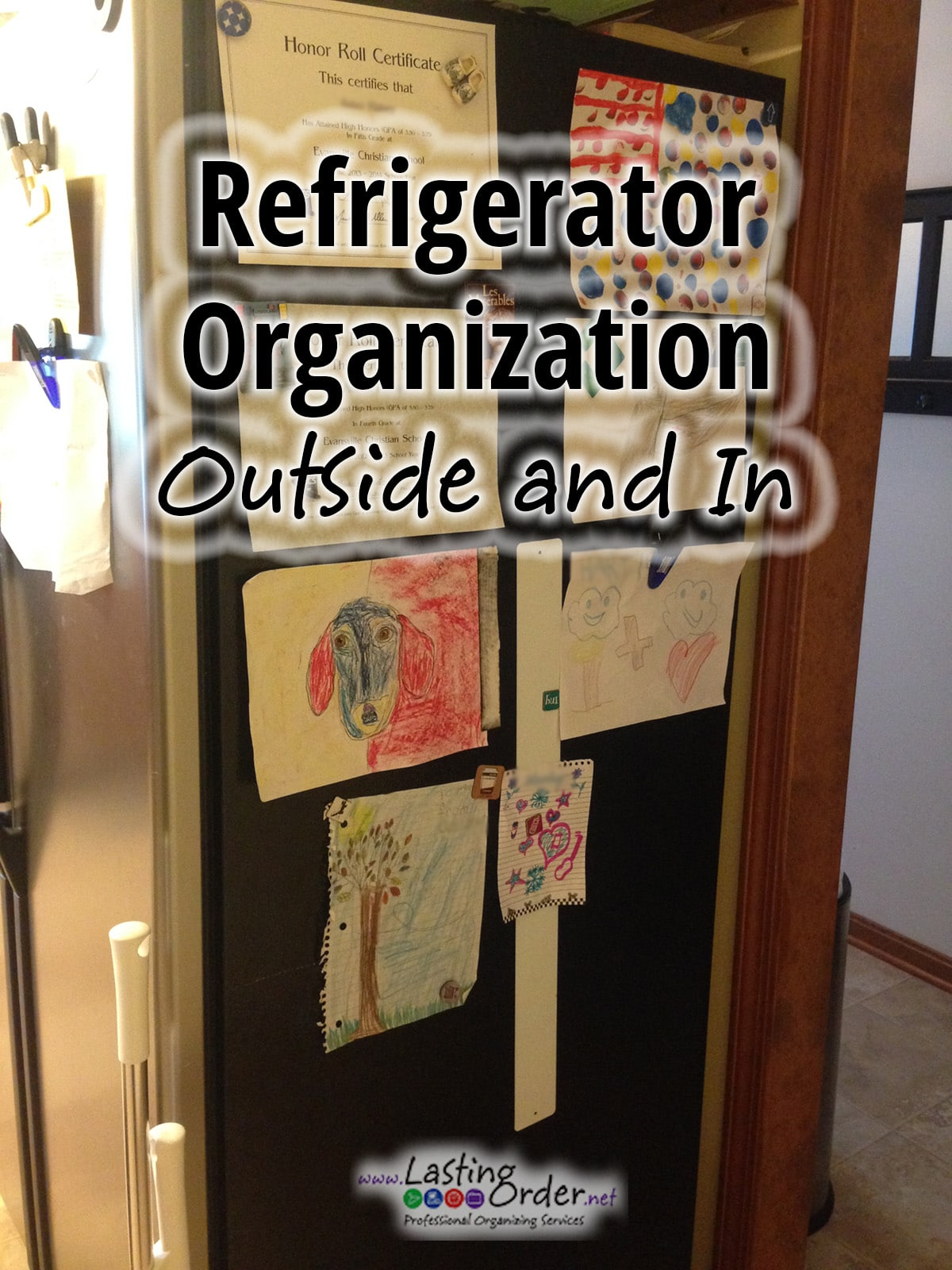 Refrigerator Organization: Outside and In